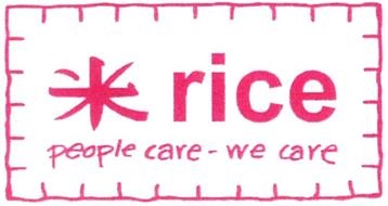 Rice people care - we care